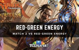 [MTG] Red-Green Energy | Match 2 VS Red-Green Energy...