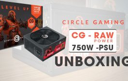 Best PSU for entry Level Gamers| INDIA | Circle Raw Power 750W Mo...