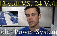 12 volts VS. 24 volts for Off-grid Solar Power Systems...